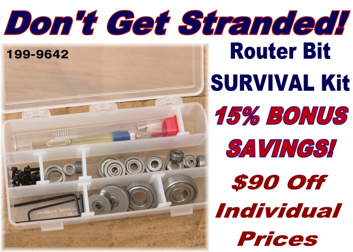 Don't Get Stranded! 15% Extra Savings on Router Bit Survival Kit